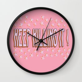 Keep Killing It Motivational Star Quote Wall Clock
