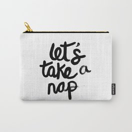 Let's Take A Nap Carry-All Pouch