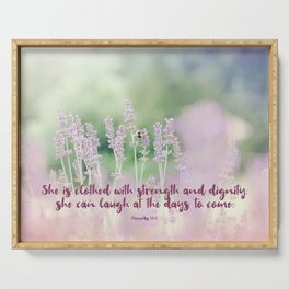 Proverbs 31 25 #bibleverse Serving Tray