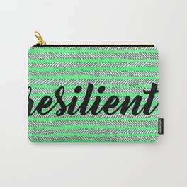 Resilient - Green Carry-All Pouch