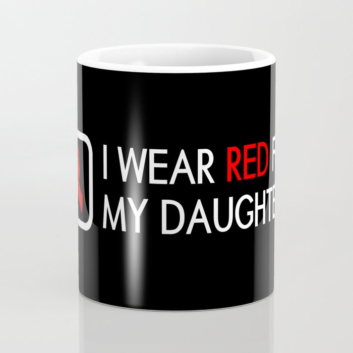 Red Ribbon: Red for my Daughter Coffee Mug