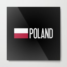 Poland: Polish Flag & Poland Metal Print