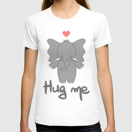 cute hand drawn lettering hug me quote with cartoon baby elephant T-shirt