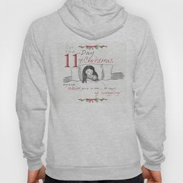ELEVENTH DAY OF CHRISTMAS WEIMS Hoody