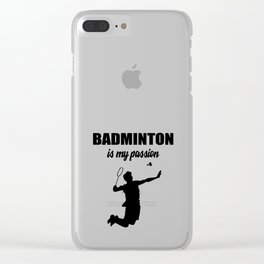 Badminton Is My Passion Clear iPhone Case
