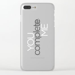 You Complete Me Clear iPhone Case