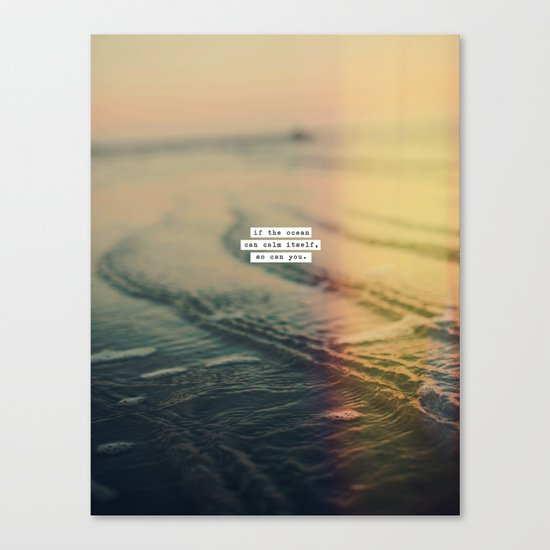 Calm Yourself Canvas Print