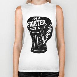 I'm A Fighter Not A Lover - Black Biker Tank