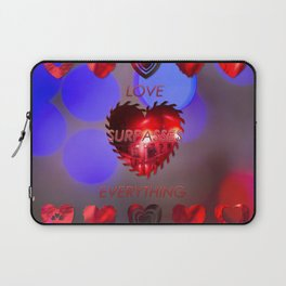 Love surpasses everything Laptop Sleeve