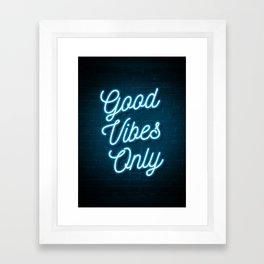 Good Vibes Only - Neon Framed Art Print