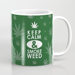 """Keep Calm and Smoke Weed"" Coffee Mug"