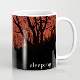 I am haunted when I am sleeping Coffee Mug