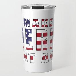 Make America Great Again Travel Mug