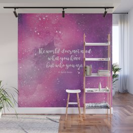 The world does not need what you have, but who you are. St Edith Stein Wall Mural