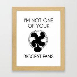 Biggest Fan -- Black On White Framed Art Print