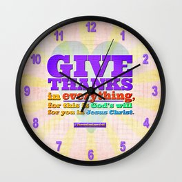 Give Thanks in Everything! Wall Clock