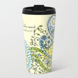 Hand Drawn Paisley Floral, Flower n Leaf Scroll Inspirational Text Travel Mug