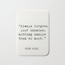 Oscar Wilde quote about enemies Bath Mat