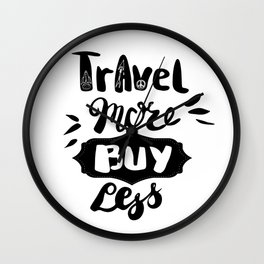 Travel more! Wall Clock