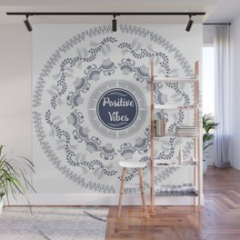 Positive Vibes Wall Mural