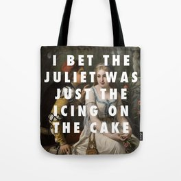 Only Juliet Knows Tote Bag
