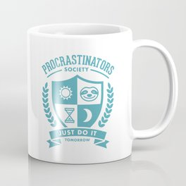 Procrastinators Society Coffee Mug