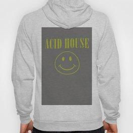 ACID HOUSE Hoody