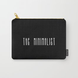 Minimalist text in black and white Carry-All Pouch