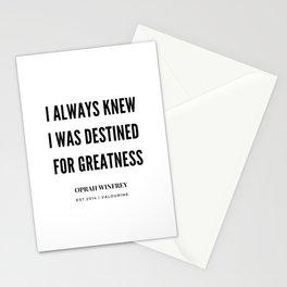 Oprah Winfrey Quote   I Always  Knew I was Destined For greatness Stationery Cards