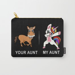 Your Aunt My Aunt Funny Cute dabbing Carry-All Pouch