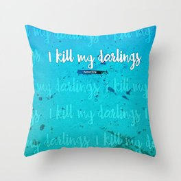 I Kill My Darlings Throw Pillow