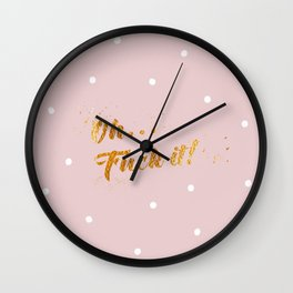 Fuck it! Wall Clock