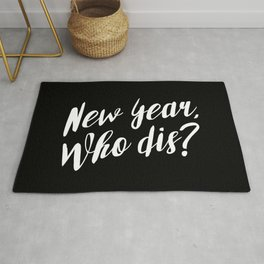 New Year, Who Dis? Rug