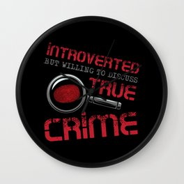 Introverted True Crime Murder Serial Killer Gift Wall Clock