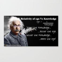 Dr. Albert Einstein on Ego and Knowledge Canvas Print