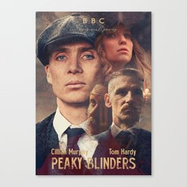 Peaky Blinders, Cillian Murphy, Thomas Shelby, BBC Tv series, Tom Hardy, Annabelle Wallis Canvas Print