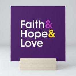 Faith Hope Love Mini Art Print