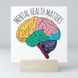 MENTAL HEALTH MATTERS Mini Art Print