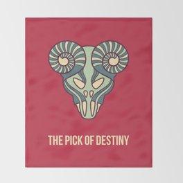the pick of destiny Throw Blanket
