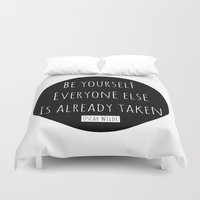 oscar wilde Duvet Covers featuring Be yourself; everyone else is already taken.  Oscar Wilde by White Print Design