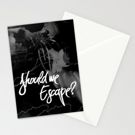 Should we escape? Stationery Cards