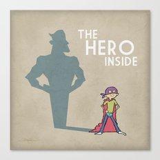 The Hero Inside Canvas Print