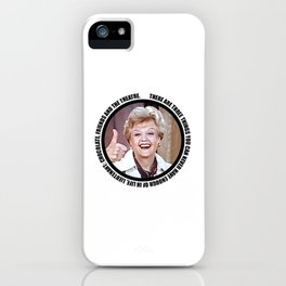Jessica Fletcher said: There are three things you can never have enough of in life, Lieutenant iPhone Case