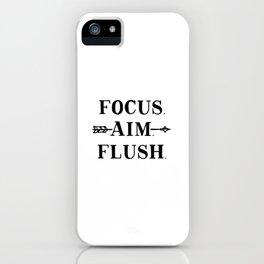 Focus Aim Flush iPhone Case