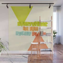 Everything . . Wall Mural