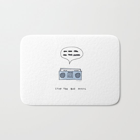 Stop the bad music Bath Mat