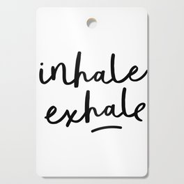 Inhale Exhale black and white contemporary minimalism typography print home wall decor bedroom Cutting Board