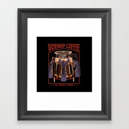 Worship Coffee Framed Art Print