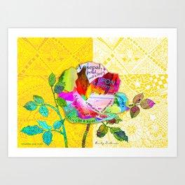 I'm a Rose! Art Print