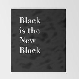 Black is the new Black Throw Blanket